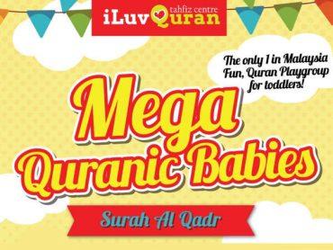 Mega Quranic Babies - Surah Al-Qadr - iLuvQuran Tahfiz Center